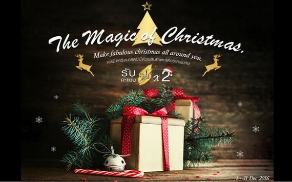 The Magic Of Christmas  เนรมิตคริสมาสต์ปีนี้ ด้วยสินค้าตกแต่งราคาพิเศษ  พร้อมรับคะแนน The 1 Card x2  ตั้งแต่วันที่ 1-31 Dec 16 เท่านั้น