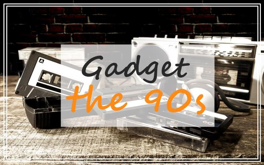 รำลึกความหลัง! ย้อนอดีตส่อง Gadget สุดฮิตยุค 90 ใครเคยเล่นขอให้ยกมือขึ้น