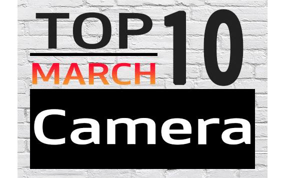 Top10 กล้องดิจิตอล ที่ผู้ใช้ Priceza สนใจสูงสุด เดือนมีนาคม
